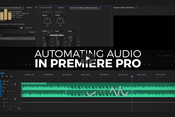 Working With Audio Automation Modes in Premiere Pro