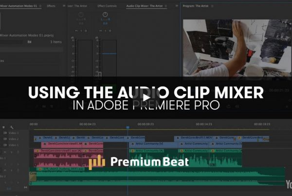 Audio Mixing in Premiere Pro Clip Mixer